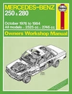 Reparaturanleitung Mercedes-Benz 250 & 280 123 Series Petrol (Oct 76 - 84) up to B (VERSANDKOSTENFREI)