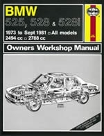 Reparaturanleitung BMW 525, 528 & 528i (73 - Sept 81) up to X  (VERSANDKOSTENFREI)