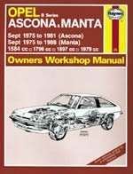 Reparaturanleitung Opel Ascona & Manta (B Series) (Sept 75 - 88) up to F (VERSANDKOSTENFREI)